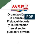 Organización de La Educación Física, El Deporte, y La Recreación en El Sector Publico y Privado