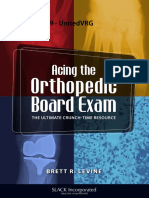 Acing the Orthopedic Board Exam the Ultimate Crunch Time Resource