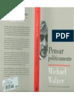 Walzer Michael. Pensar Politicamente.