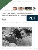 Os Mitos Que Cercam a Franco-Atiradora Que Mais Matou Soldados Nazistas Na 2ª Guerra