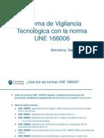 UNE 166006 - Sistema de Vigilancia Tecnológica