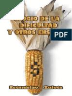 04. Elogio de la dificultad y otros ensayos - Estanislao Zuleta.pdf