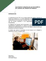 """""""La Influencia positiva y negativa de las TICS sobre el campo laboral del regente en farmacia"""""""