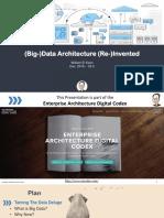Big Data Architecture Re-Invented
