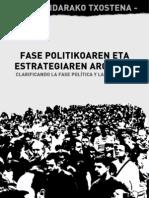 Fase politikoaren eta estrategiaren argipena [2009/10]