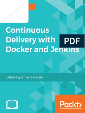 9781787125230-Continuous Delivery With Docker and Jenkins (2
