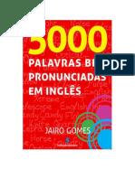 AllDocs.net-Baixe o Livro e.. 5000 Palavras Bem Pronunciadas Em Ingles de Jairo Gomes