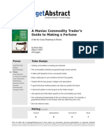 A Maniac Commodity Trader's Guide to Making a Fortune (8837)