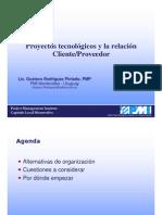 Proyectos tecnológicos y la relación Cliente/Proveedor