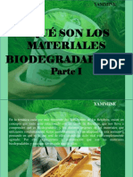 YAMMINE- ¿Qué Son Los Materiales Biodegradables?, Parte I