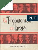 Os Presidentes Da Igreja - Preston Nibley (1)