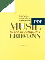R. Musil & Erdman - Sobre la Estupidez [Prologos - F.Duque y R.Breeur].pdf