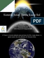 Sistema Solar Terra Lua e Sol