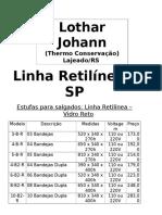 LOTHAR Estufa Linha Retilínea SP