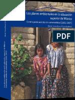 Los Planes Ambientales en La Educacion Superiror en Mexico
