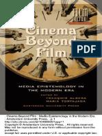 (Amsterdam University Press - Film Culture in Transition) FranCois Albera (Editor), Maria Tortajada (Editor)-Cinema Beyond Film_ Media Epistemology in the Modern Era-Amsterdam University Press (2010).pdf