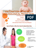 Vaccination is the Best Immunological Protection