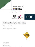 Future of Kotlin 2017