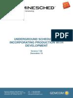 08_Underground_Scheduling_Production_With_Development_V70.pdf