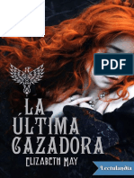 - La Ultima Cazadora-Elizabeth May