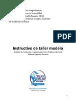 Instructivo de Taller Modelo para la Capacitación de las Juntas Receptoras  de Votos (JRV), Consulta Popular 2018 TSE Guatemala