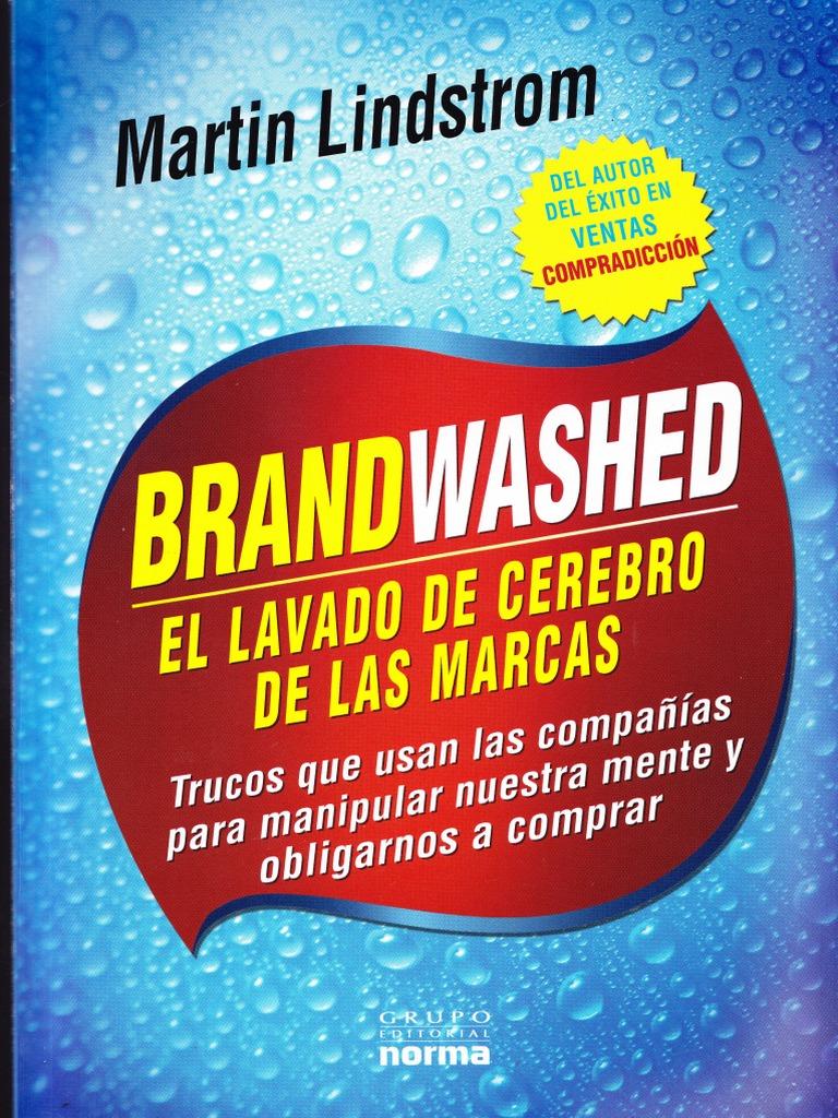 quality design ac0a5 daeab El Lavado de Cerebro de las Marcas.pdf