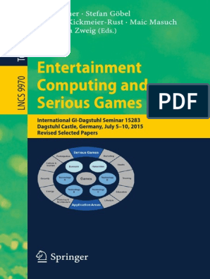 Entertainment Computing and Serious Games International GI Dagstuhl