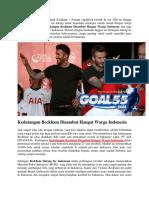 Kedatangan Beckham Disambut Hangat Warga Indonesia