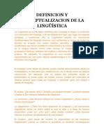 Definicion y Conceptualizacion de La Lingüística