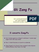 Gli Zang Fu. Dott. Ssa Alessandra Bozzelli, Dott. Paolo Evangelista Scuola Di MTC So-Wen L Aquila