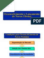 Desenvolvimento e Lançamento de Novas Ofertas