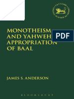 James S Anderson-Monotheism and Yahweh s Appropriation of Baal-Bloomsbury T Amp Amp T Clark 2015