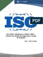 [João Calado] ISO 45001 Substituirá a OHSAS 18001 – Sistema de Gestão de Segurança e Saúde Do Trabalho