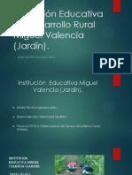 Institución Educativa Miguel Valencia