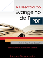 A Essencia Do Evangelho de Paul - Granconato, Marcos