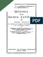 Llorca, b.; García-Villoslada, r; Montalban, f.j. - Historia de La Iglesia Catolica III-edad Nueva (1303-1648)[1960]