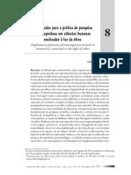 Síveres, Luiz e Ribeiro, Olzeni Costa. Implicações para a prática de pesquisa contemporânea em ciências humanas analisadas à luz da ética.
