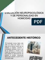 Evaluación Neuropsicológico y de La Personalidad en Homicidas