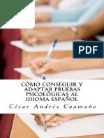 Cómo Conseguir y Adaptar Pruebas Psicológicas Al Idioma Español Adaptación Ética Con Validez y Fiabilidad