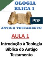 aula 1 Teologia do Antigo Testamento