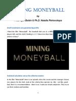 MINING MONEYBALL. PhD Igor Bobin and PhD Natalia Petrovskaya