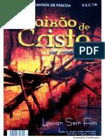 A Paixão de Cristo - Encenação