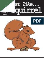 Fast Like...Squirrel - Issue 1