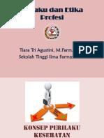 Prilaku & Etika Profesi-pertemuan 1