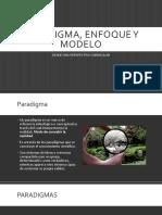 Paradigma, Enfoque y Modelo. Diap. de Susana Jimenes Sanchez.
