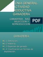 ZOOTECNIA GENERAL. ACTIVIDAD PRODUCTIVA GANADERA