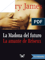 La Madona Del Futuro La Amante de Briseux - Henry James