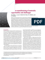 Additive Manufacturing of Materials Opportunities and Challenges