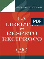 La Libertad Es Respeto Reciproco Spanish Edition_nodrm