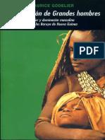 12-Godelier-produccion-de-Grandes-hombres-poder-y-dominacion-masculina-entre-los-Baruya-de-Nueva-Guinea.pdf